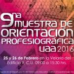 La novena Muestra de Orientación Profesiográfica de la UAA se realizará los días 25 y 26 de febrero