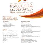 CUARTO CONGRESO INTERNACIONAL DE PSICOLOGÍA DEL DESARROLLO DE LA UAA CONTARÁ CON MÁS DE 170 PARTICIPACIONES DE ESPECIALISTAS NACIONALES E INTERNACIONALES