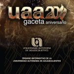 UAA celebra el 20 aniversario de su Gaceta