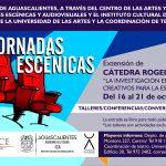 Creadores e intérpretes nacionales estarán presentes en Jornadas Escénicas de la UAA e ICA